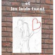 2012 Les beaux aiment et les laids tuent