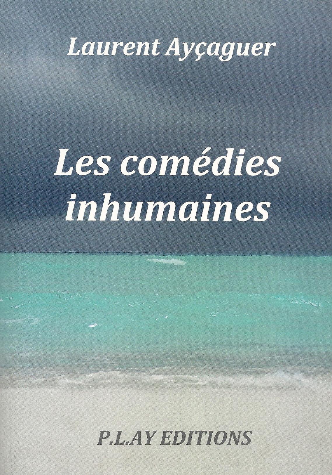 2006 Les comédies inhumaines